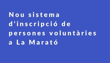 Inscripció de persones voluntàries a La Marató