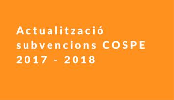 Actualització subvencions COSPE 2017 – 2018