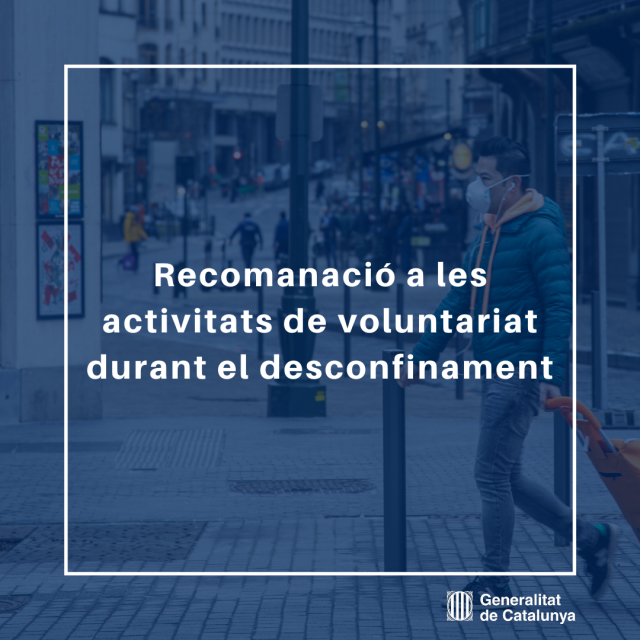 Recomanació del voluntariat en el desconfinament